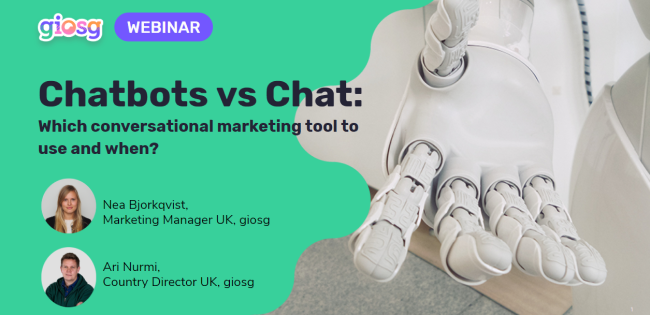 giosg webinar_chat and chatbotsChatbots Vs Chat: Which conversational tool to use and when?