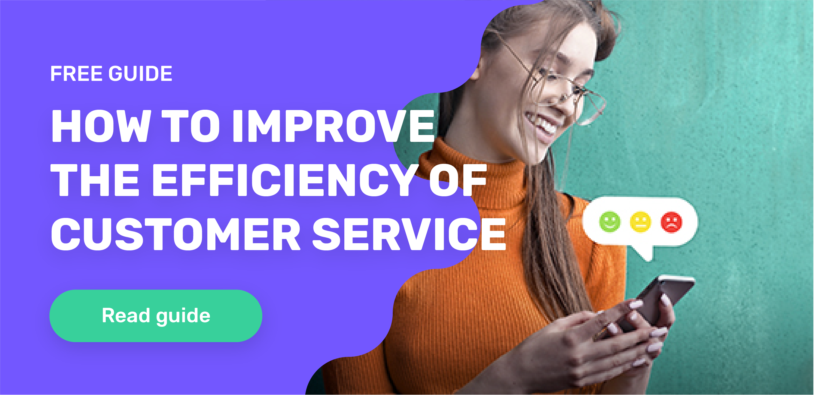 The How-to Guide for Customer Service Efficiency